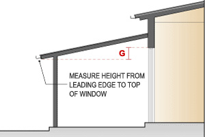 For a verandah, measure the height (G) from the sill of the window to the leading edge of the verandah.